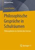 Philosophische Gespräche in Schulräumen (eBook, PDF)