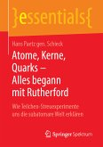 Atome, Kerne, Quarks - Alles begann mit Rutherford (eBook, PDF)