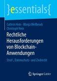 Rechtliche Herausforderungen von Blockchain-Anwendungen (eBook, PDF)