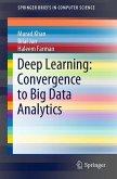 Deep Learning: Convergence to Big Data Analytics (eBook, PDF)