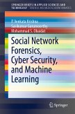 Social Network Forensics, Cyber Security, and Machine Learning (eBook, PDF)
