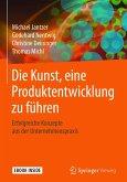 Die Kunst, eine Produktentwicklung zu führen (eBook, PDF)