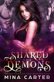 Shared by her Demons (Moonlight & Magic, #1) (eBook, ePUB)