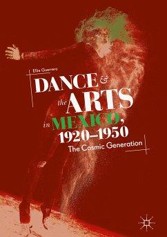 Dance and the Arts in Mexico, 1920-1950 (eBook, PDF) - Guerrero, Ellie