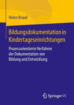 Bildungsdokumentation in Kindertageseinrichtungen (eBook, PDF) - Knauf, Helen