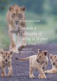 Towards a Philosophy of Caring in Higher Education (eBook, PDF)