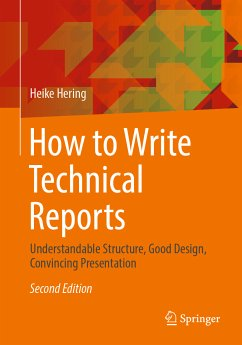 How to Write Technical Reports (eBook, PDF) - Hering, Heike