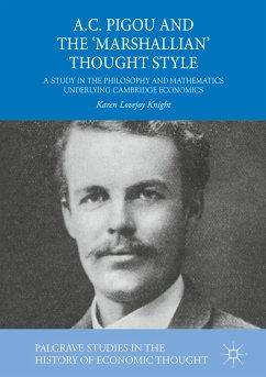 A.C. Pigou and the 'Marshallian' Thought Style (eBook, PDF) - Lovejoy Knight, Karen