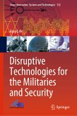 Disruptive Technologies for the Militaries and Security (eBook, PDF)