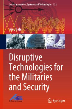 Disruptive Technologies for the Militaries and Security (eBook, PDF) - Lele, Ajey