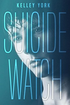 Suicide Watch (eBook, ePUB)
