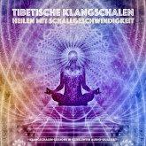 Tibetische Klangschalen - Heilen mit Schallgeschwindigkeit (MP3-Download)
