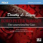 Lord Peter Wimsey - Der unerwünschte Gast (Sr-Fassung) (MP3-Download)