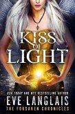 Kiss of Light (The Forsaken Chronicles, #3) (eBook, ePUB)