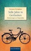 Stille Jahre in Gertlauken - Erinnerungen an Ostpreußen