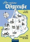 Der redliche Ostpreuße - Ein Kalenderbuch für 2020