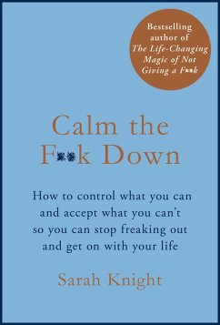 Calm the F**k Down (eBook, ePUB) - Knight, Sarah