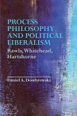 Process Philosophy and Political Liberalism: Rawls, Whitehead, Hartshorne