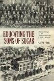 Educating the Sons of Sugar: Jefferson College and the Creole Planter Class of South Louisiana