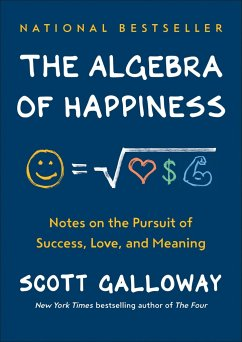 The Algebra of Happiness - Galloway, Scott