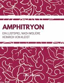 Amphitryon (Ein Lustspiel nach Molière)
