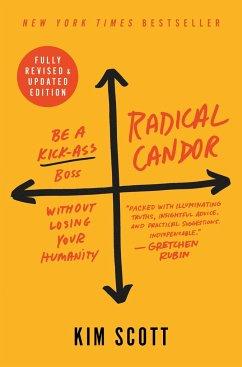 Radical Candor - Scott, Kim