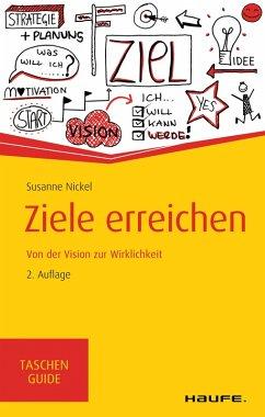 Ziele erreichen (eBook, ePUB) - Nickel, Susanne