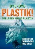 Bye-Bye Plastik! (eBook, ePUB)