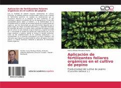Aplicación de fertilizantes foliares orgánicos en el cultivo de pepino