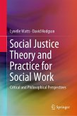 Social Justice Theory and Practice for Social Work (eBook, PDF)
