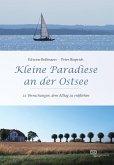 Kleine Paradiese an der Ostsee