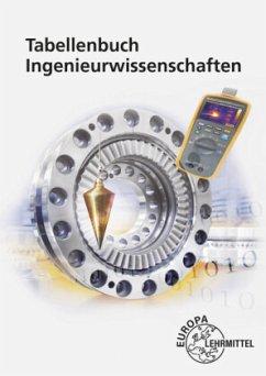 Tabellenbuch Ingenieurwissenschaften - Ferdinand, Silvia;Kaulich, Martin;Wieneke, Falko