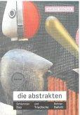 Norbert Stück, Die Abstrakten. Oskar Schlemmer und Gerhard Bohner. Das Triadische Ballett
