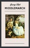 George Eliot: Middlemarch (English Edition) (eBook, ePUB)