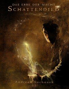 Schattendieb / Das Erbe der Macht Bd.15 (eBook, ePUB)