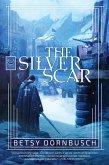 The Silver Scar (eBook, ePUB)