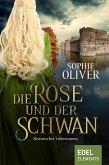 Die Rose und der Schwan (eBook, ePUB)