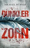 Dunkler Zorn (eBook, ePUB)