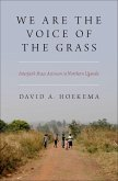 We Are The Voice of the Grass (eBook, ePUB)