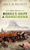 Rorke's Drift and Isandlwana (eBook, ePUB)