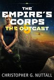The Outcast (The Empire's Corps, #5) (eBook, ePUB)