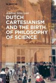 Dutch Cartesianism and the Birth of Philosophy of Science (eBook, PDF)