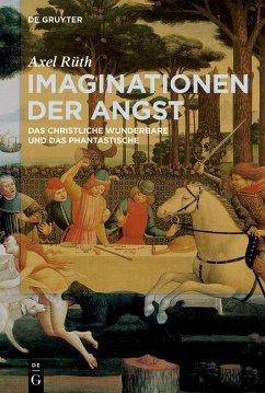 Imaginationen der Angst (eBook, PDF) - Rüth, Axel