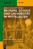 Bildung, Schule und Universität im Mittelalter (eBook, PDF)