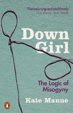 Down Girl (eBook, ePUB) - Manne, Kate