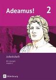 Adeamus! - Ausgabe C - Latein als 2. Fremdsprache Bd 2 - Arbeitsheft
