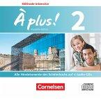Alle Hördokumente des Schülerbuchs, 4 Audio-CDs / À plus! Méthode intensive - Nouvelle édition .2