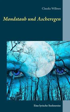 Mondstaub und Ascheregen