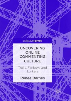 Uncovering Online Commenting Culture - Barnes, Renee
