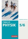 Fokus Physik 5.-6. Schuljahr - Gymnasium Nordrhein-Westfalen G9 - Schülerbuch